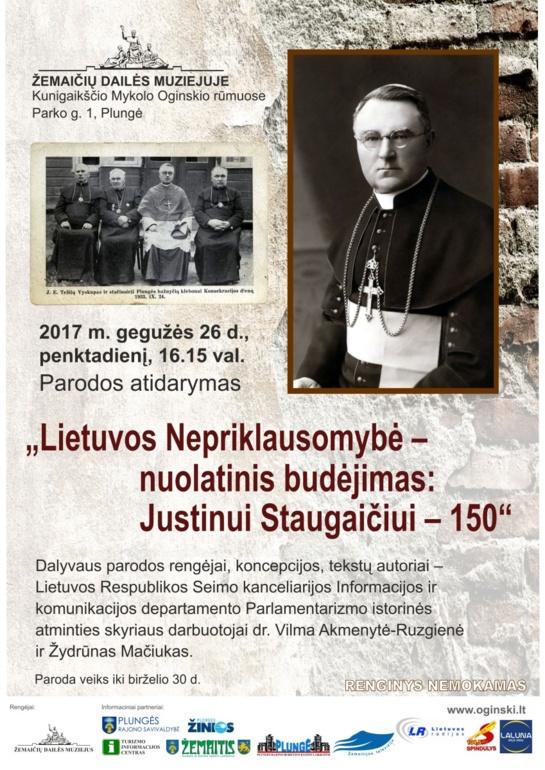 """Atidaroma paroda """"Lietuvos Nepriklausomybė - nuolatinis budėjimas: Justinui Staugaičiui - 150"""""""