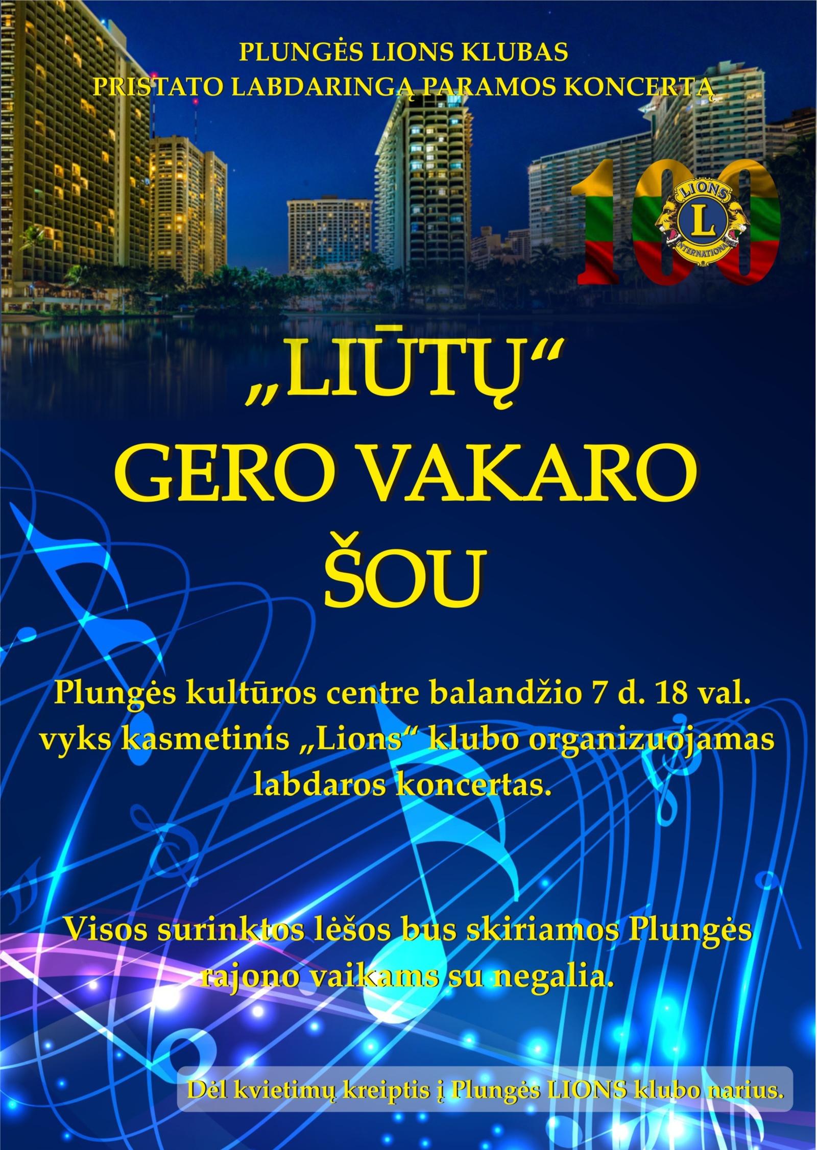 """Kviečia tradicinis Plungės LIONS klubo paramos koncertas """"LIŪTŲ"""" gero vakaro šou"""""""