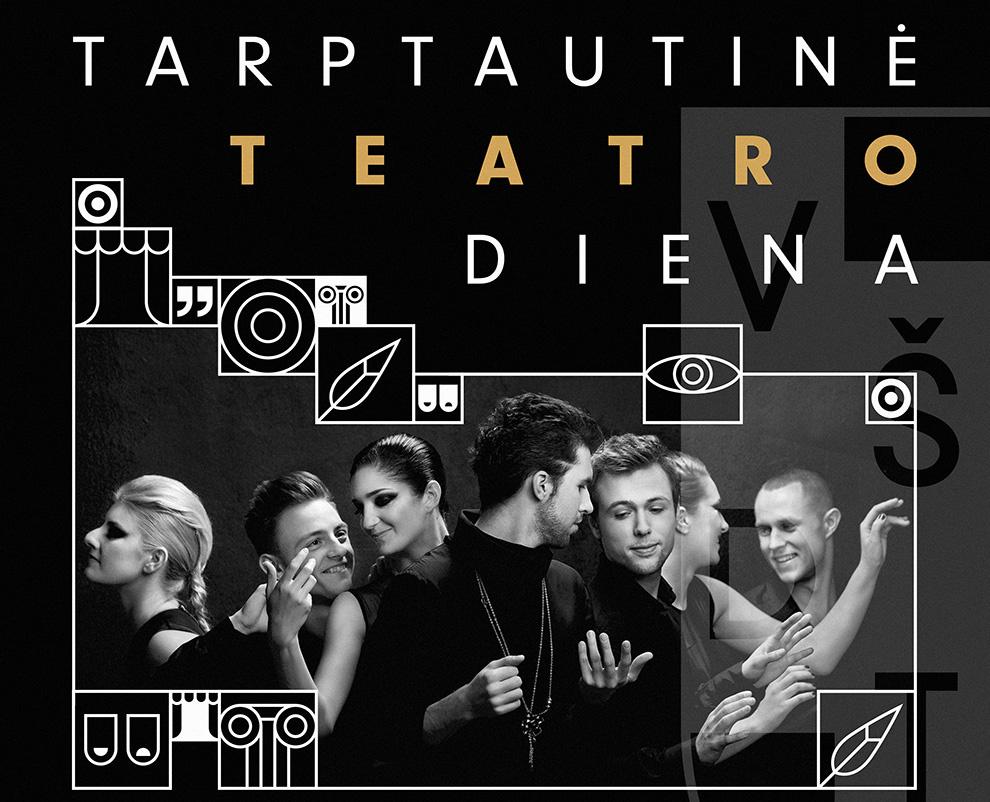 Teatro dieną – ypatinga dovana ir aktoriams, ir žiūrovams