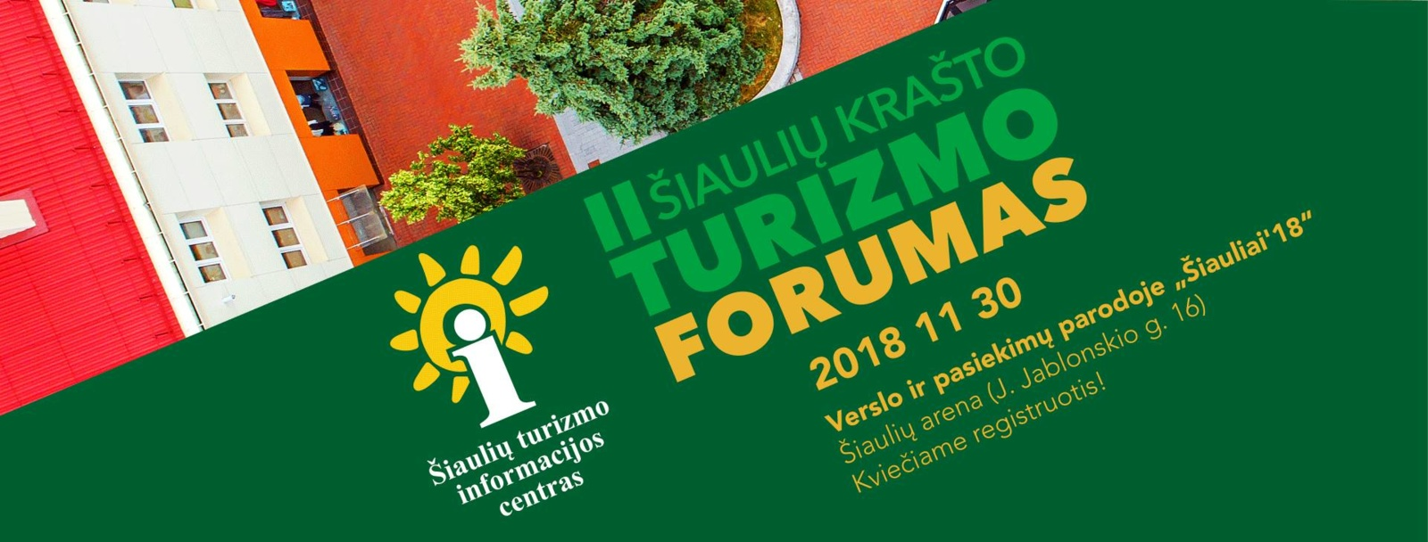 Šiauliuose vyks II Šiaulių krašto turizmo forumas