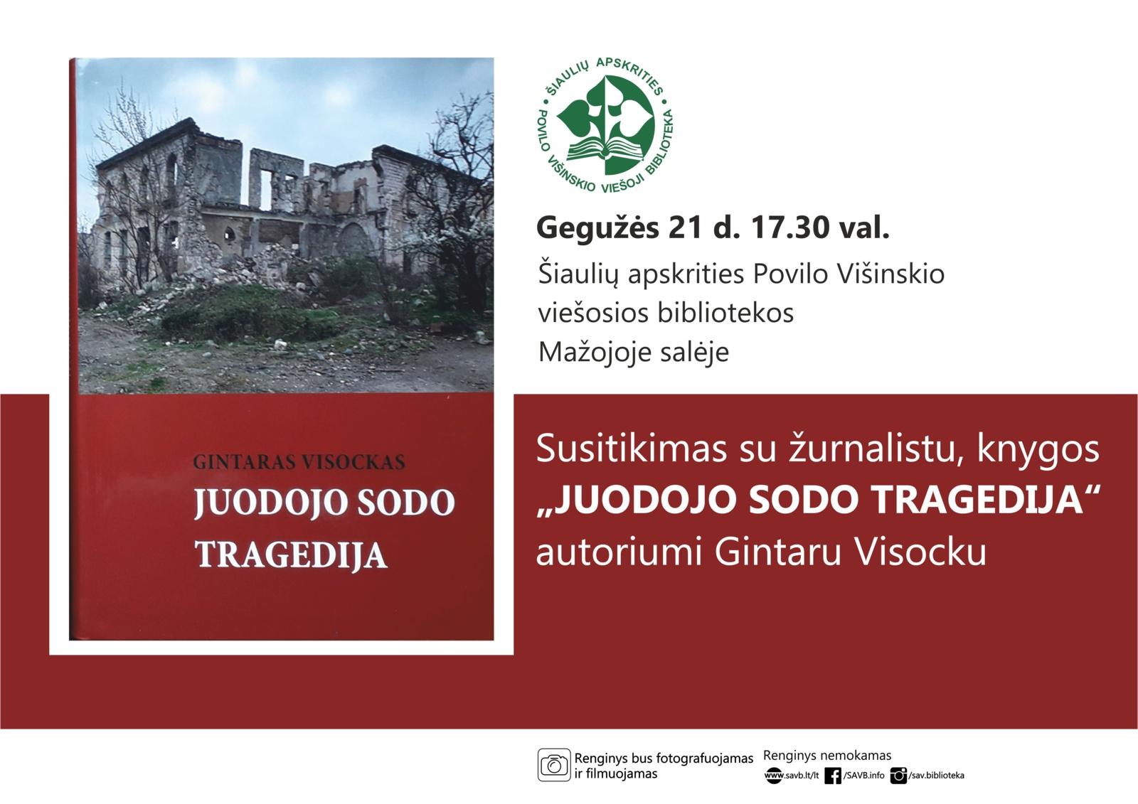 """Susitikimas su žurnalistu, knygos """"Juodojo Sodo tragedija"""" autoriumi Gintaru Visocku"""