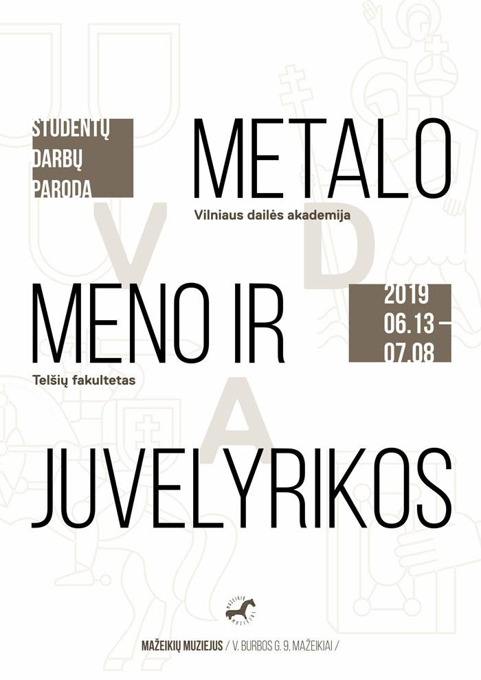 """""""Metalo meno ir juvelyrikos"""" paroda"""