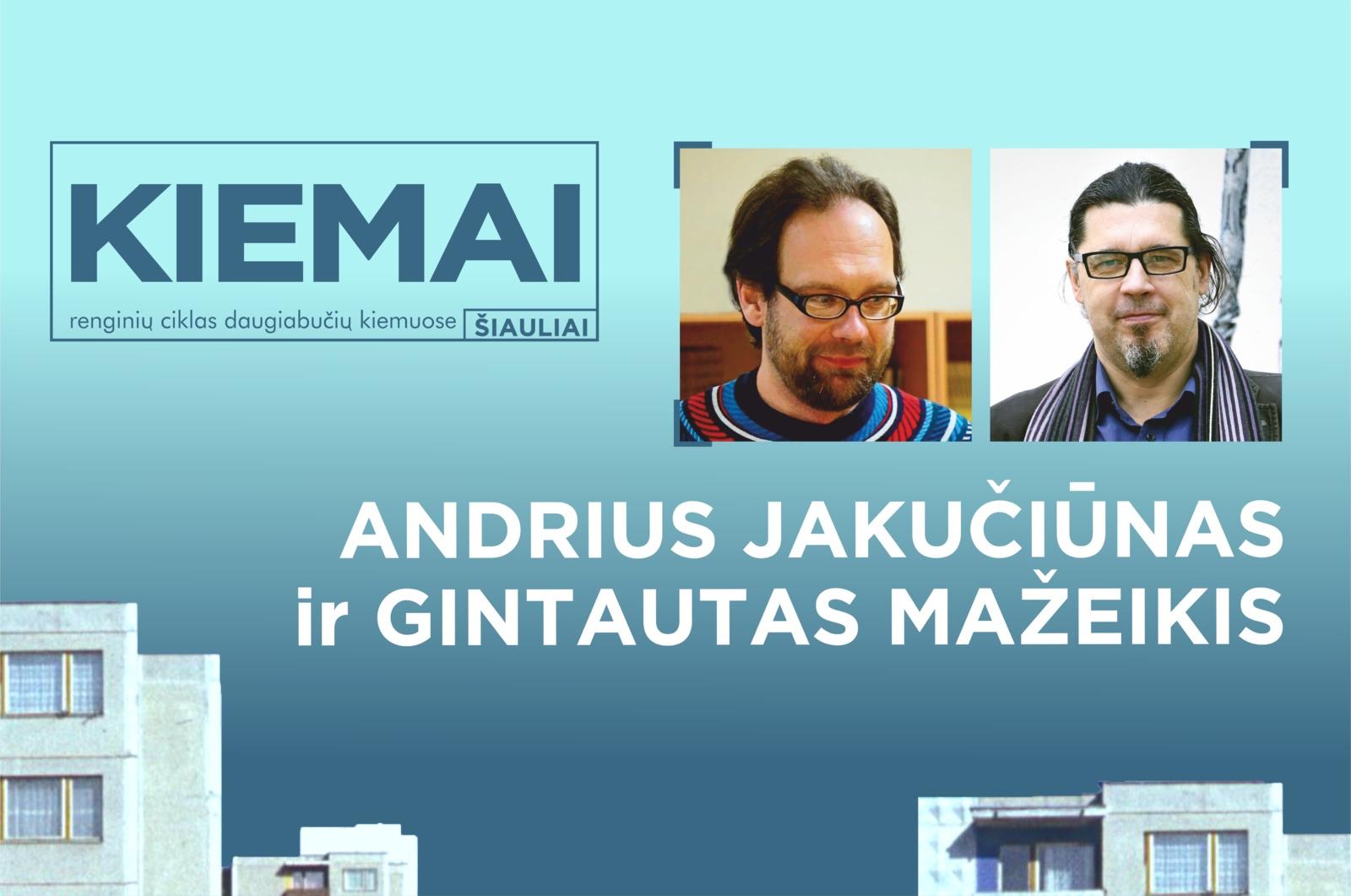 """""""Kultūros nesusipratimai ir kitos heter-u-topijos"""" su Andriumi Jakučiūnu ir Gintautu Mažeikiu"""