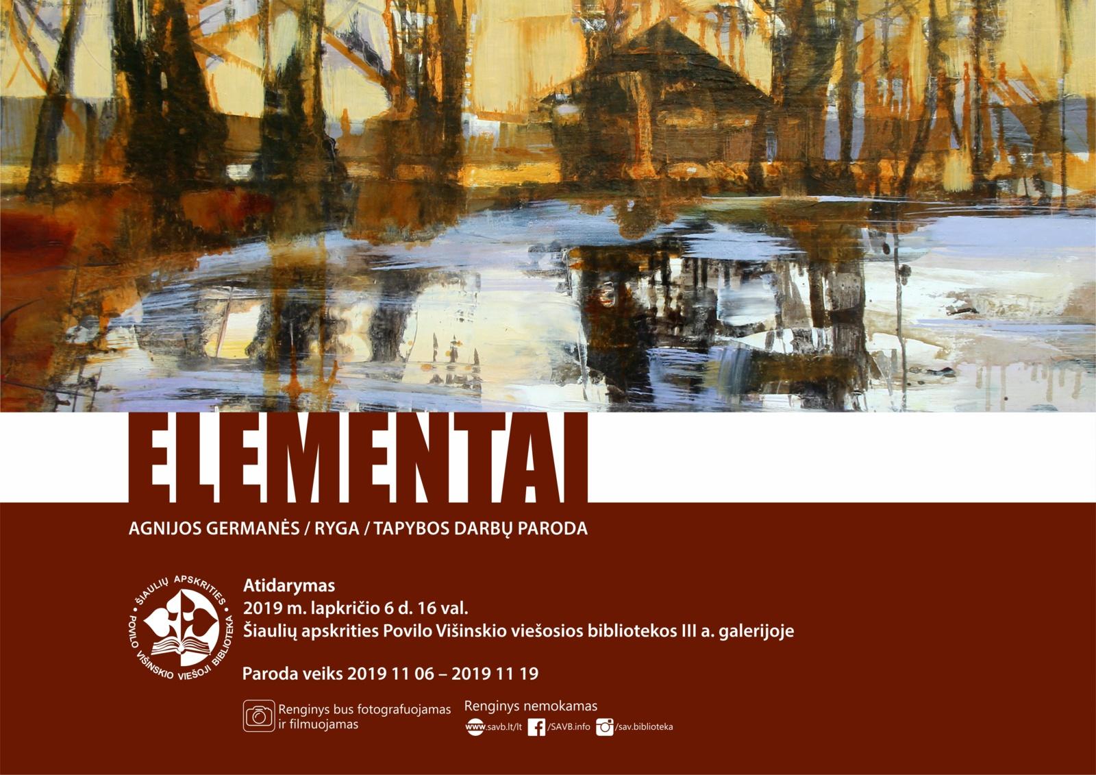 """Agnijos Germanės tapybos darbų parodos """"Elementai"""" atidarymas"""