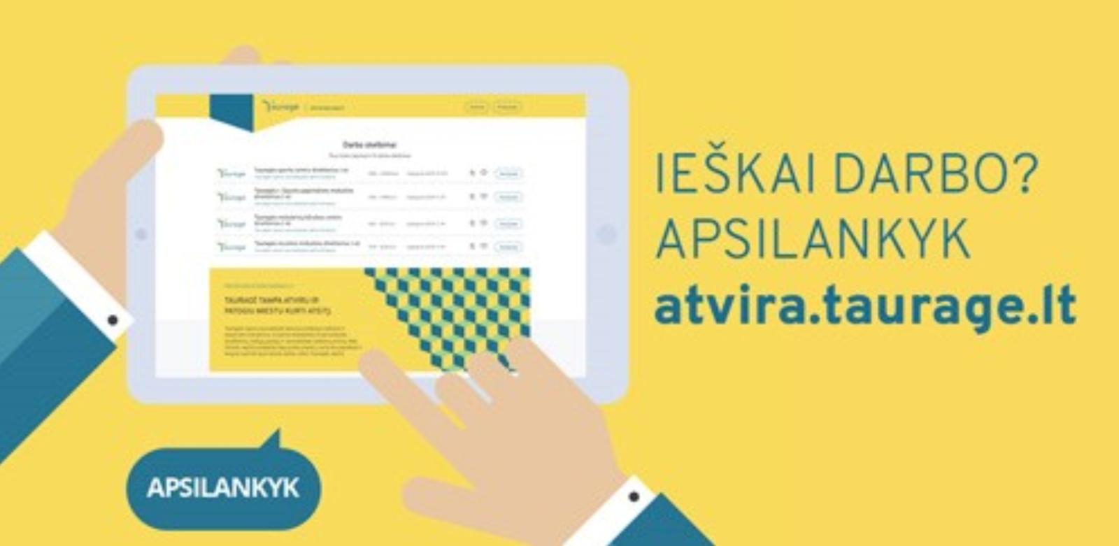 Startavo naujas projektas – darbo skelbimų svetainė atvira.taurage.lt.