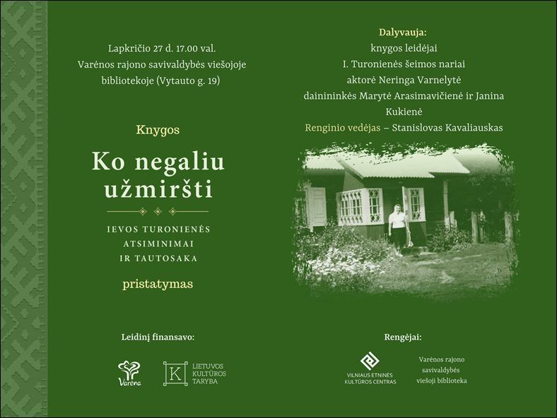 """Varėnoje bus pristatyta Ievos Turonienės knyga """"Ko negaliu užmiršti"""""""