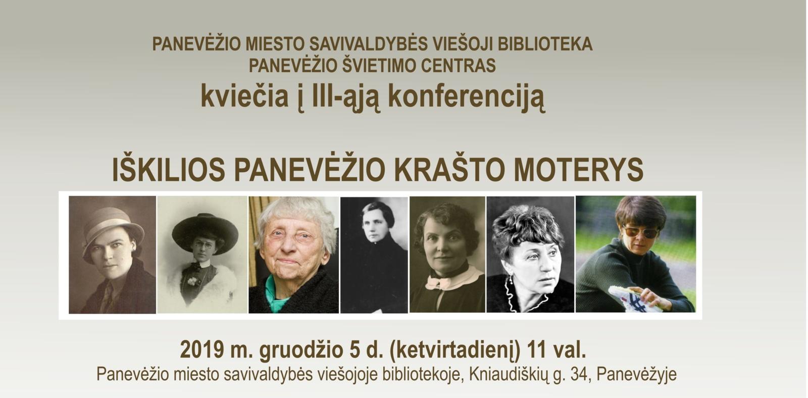 """Kviečiame į III-ąją konferenciją """"Iškilios Panevėžio krašto moterys"""""""