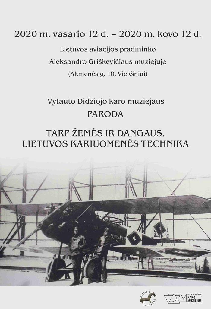 """Paroda """"Tarp žemės ir dangaus. Lietuvos kariuomenės technika"""""""