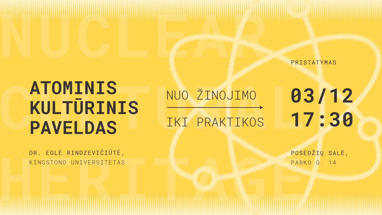 """Projekto """"Atominis kultūrinis paveldas"""" pristatymas Visagine"""