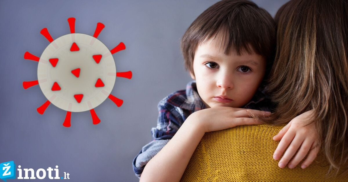 Kaip koronavirusas pasireiškia vaikams ir į ką tėvai turėtų atkreipti dėmesį?