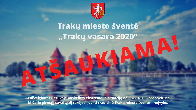 """Jubiliejinė miesto šventė """"Trakų vasara 2020"""" neįvyks"""