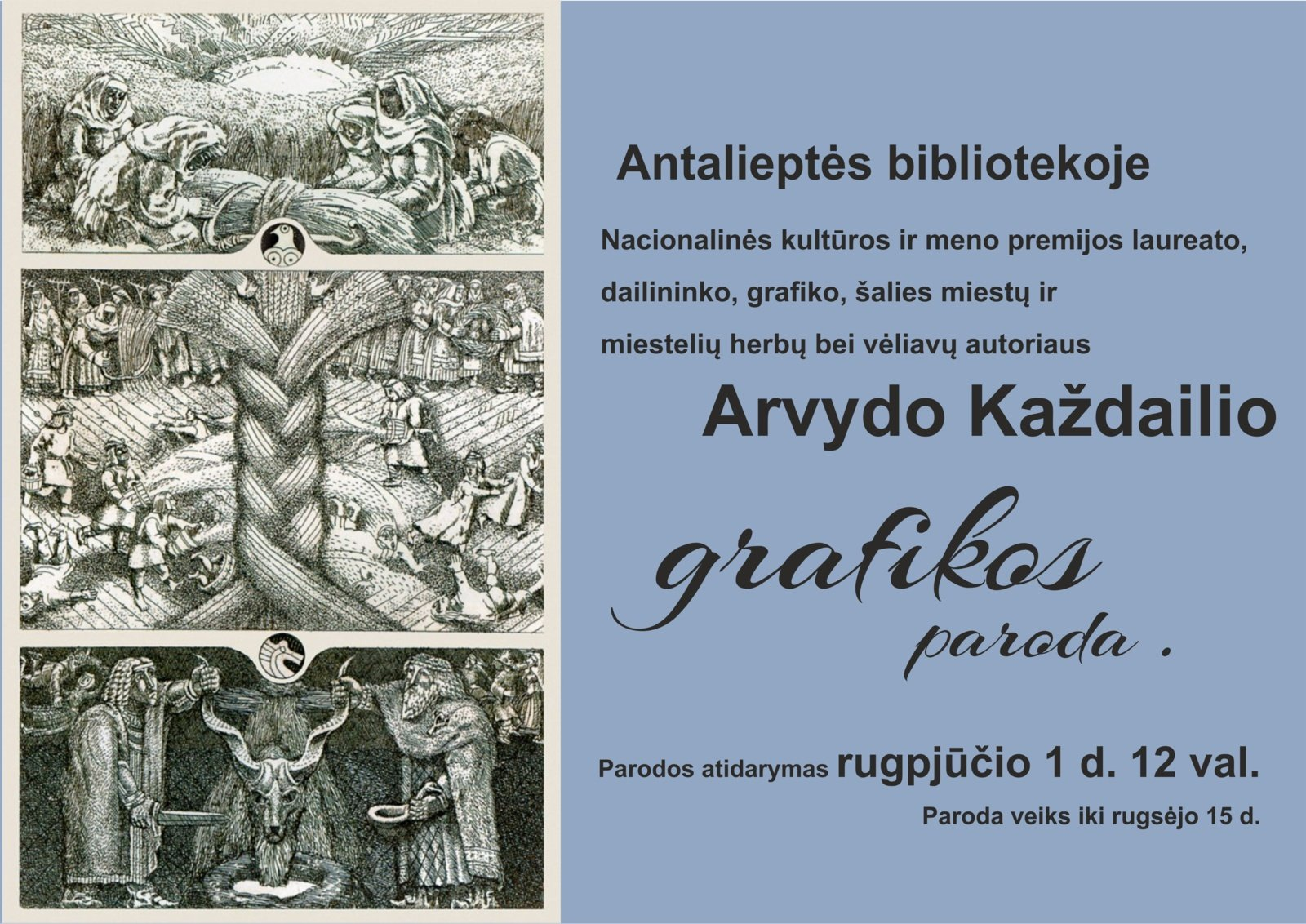 Antaliepės bibliotekoje – Arvydo Každailio parodos atidarymą