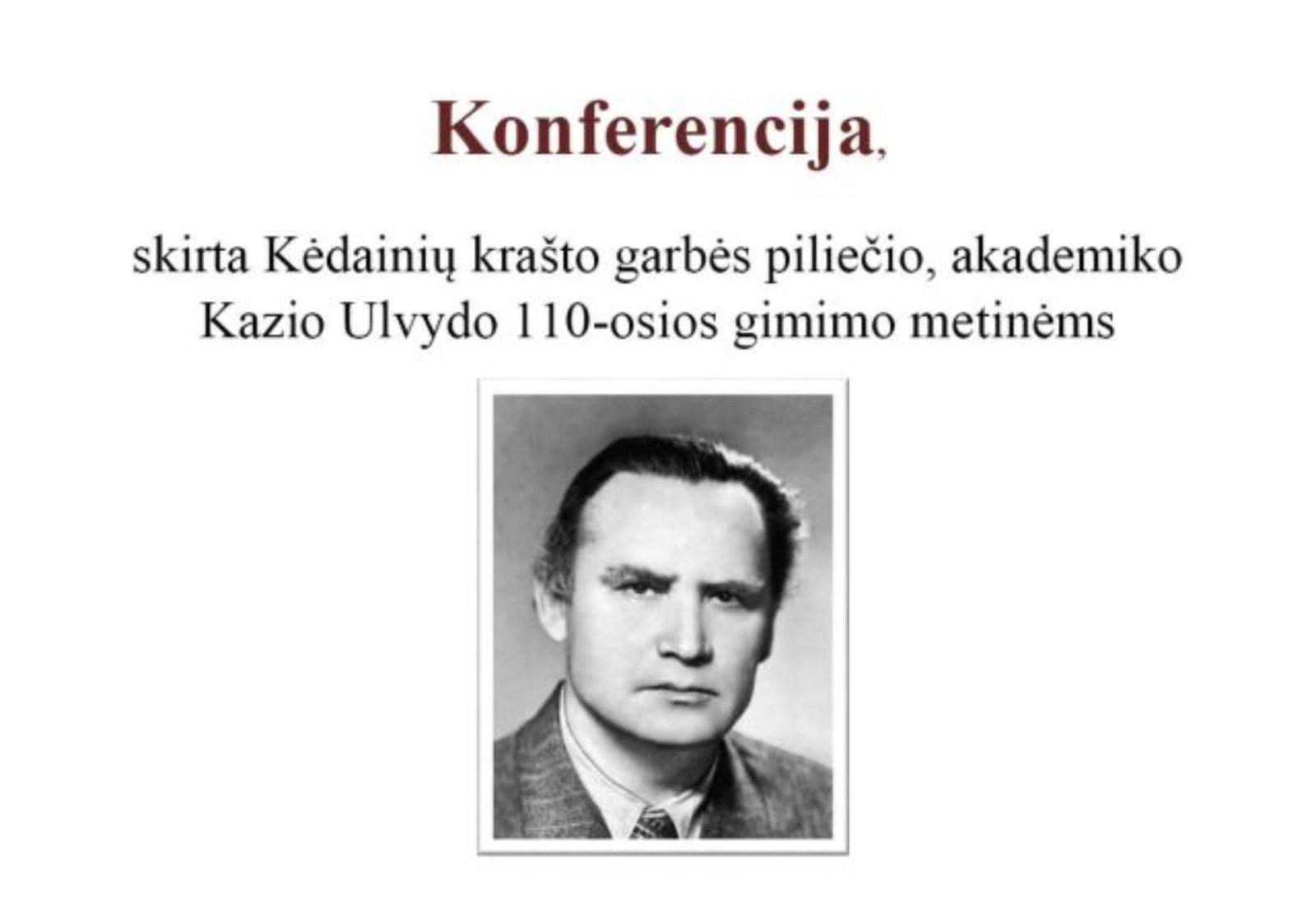 Bus paminėtos Kėdainių krašto garbės piliečio, akademiko, kalbininko Kazio Ulvydo 110-osios gimimo metinės