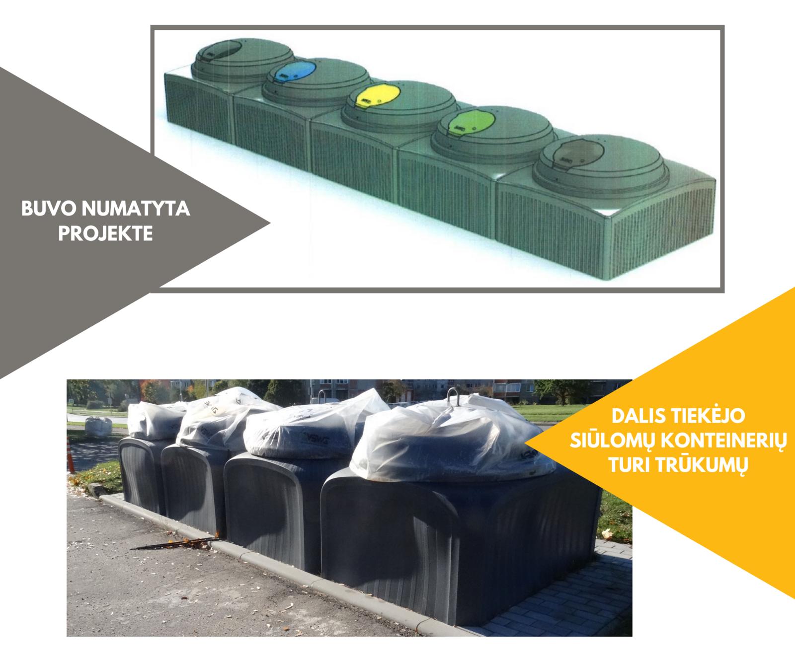 Sprendžiamos problemos dėl pusiau požeminių atliekų konteinerių