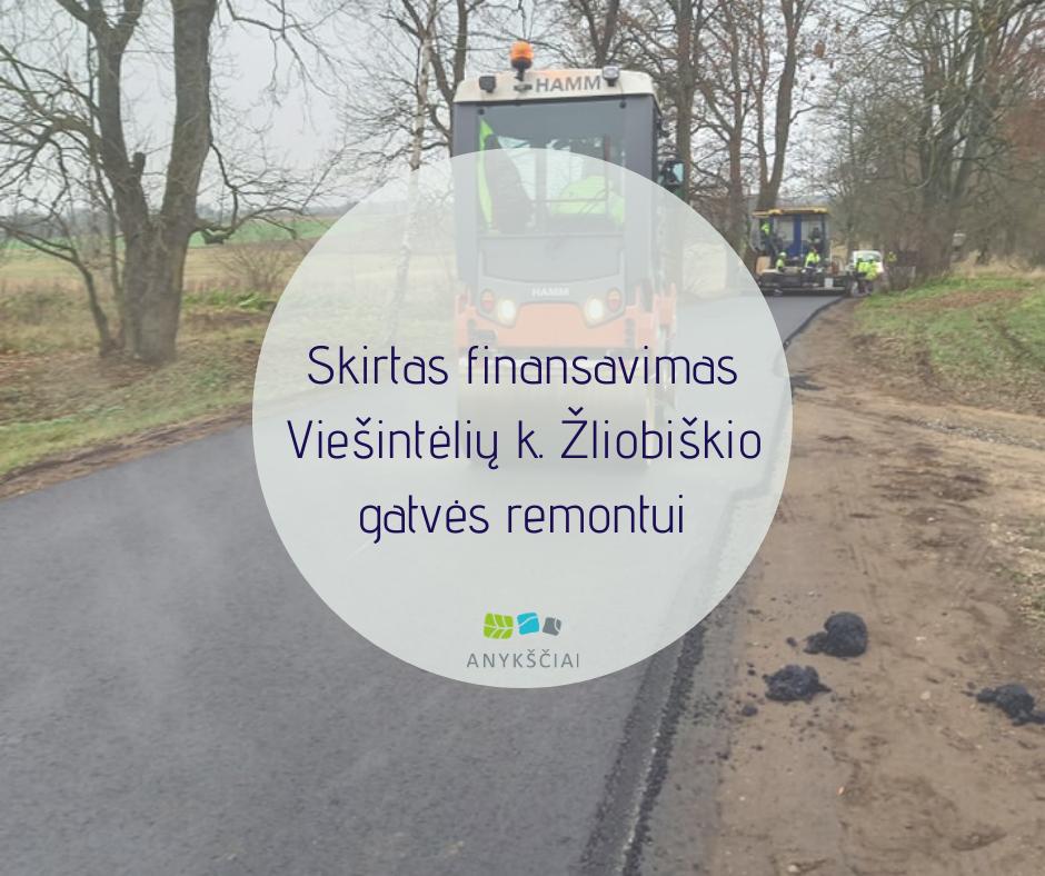 Skirtas finansavimas Viešintėlių kaimo Žliobiškio gatvės remontui