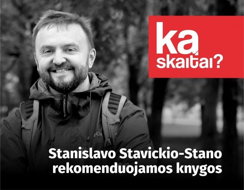 """""""Ką skaitai?"""" su Stanislavu Stavickiu-Stano"""