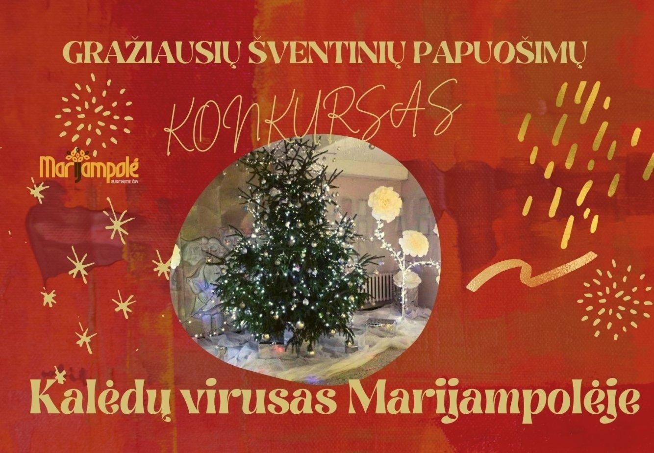 """Prasideda nuotaikingas gražiausių šventinių papuošimų konkursas """"Kalėdinis virusas Marijampolėje"""""""