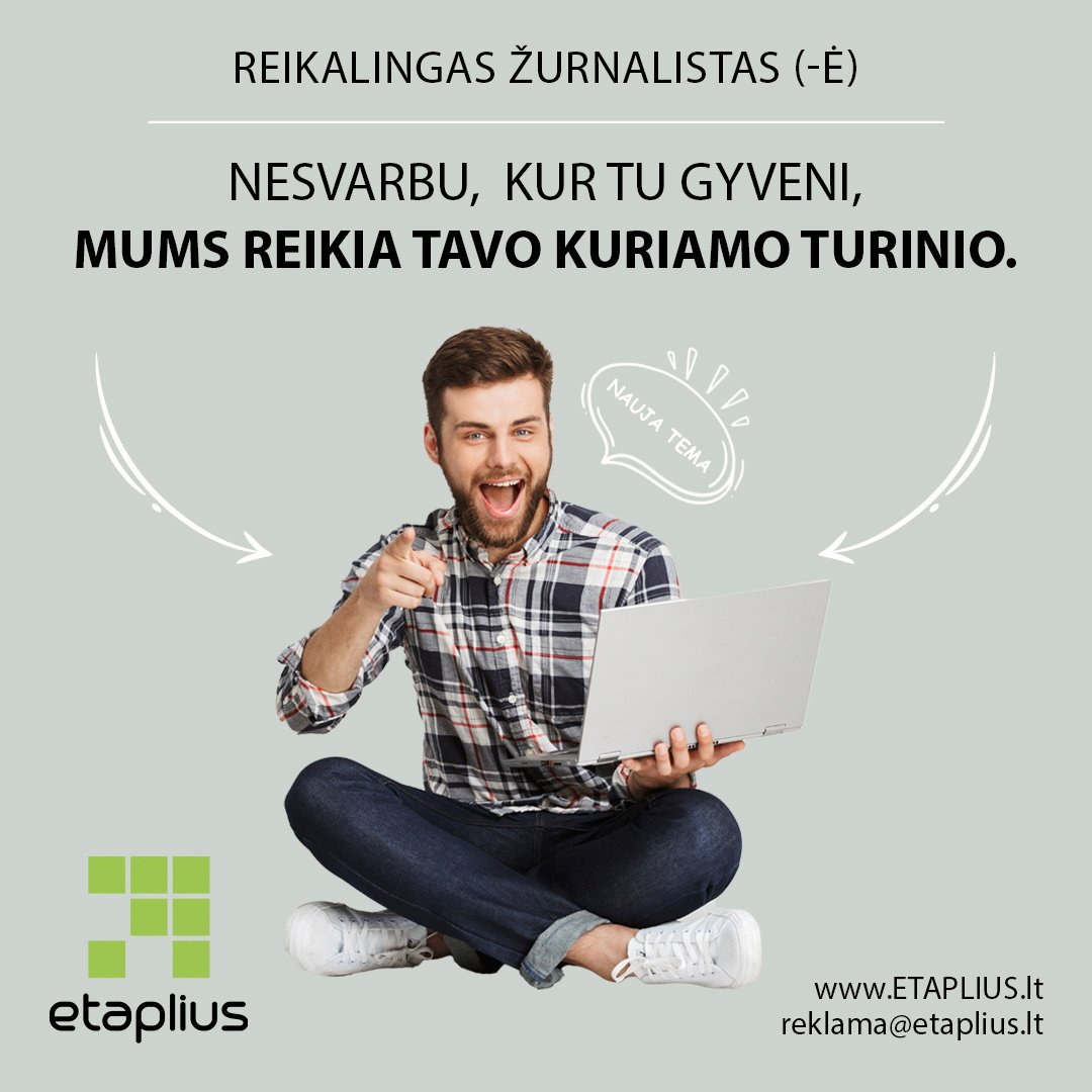 Ieškome žurnalistų visoje Lietuvoje