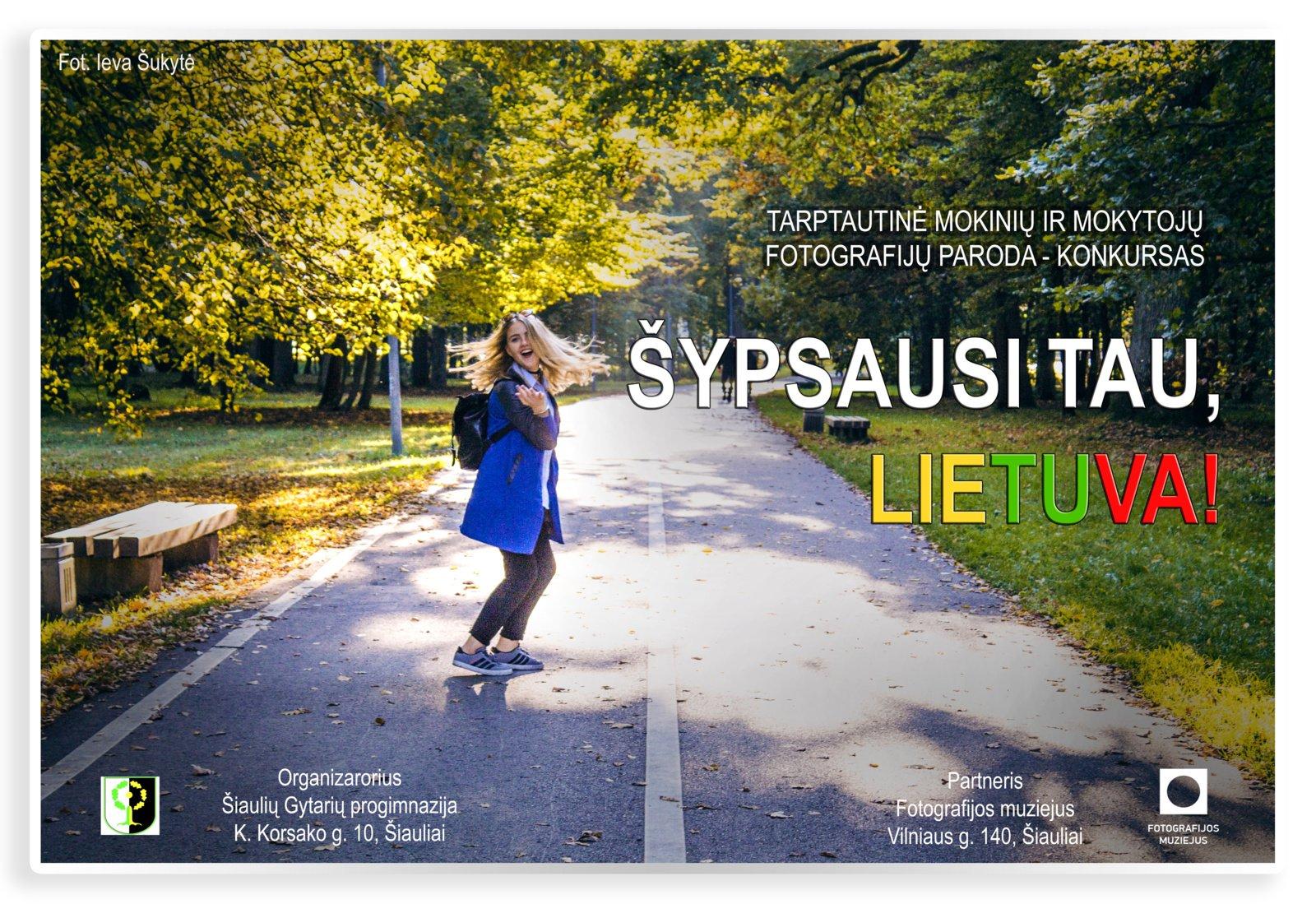 """Tarptautinė mokinių ir mokytojų fotografijų paroda – konkursas """"Šypsausi tau, Lietuva!"""""""