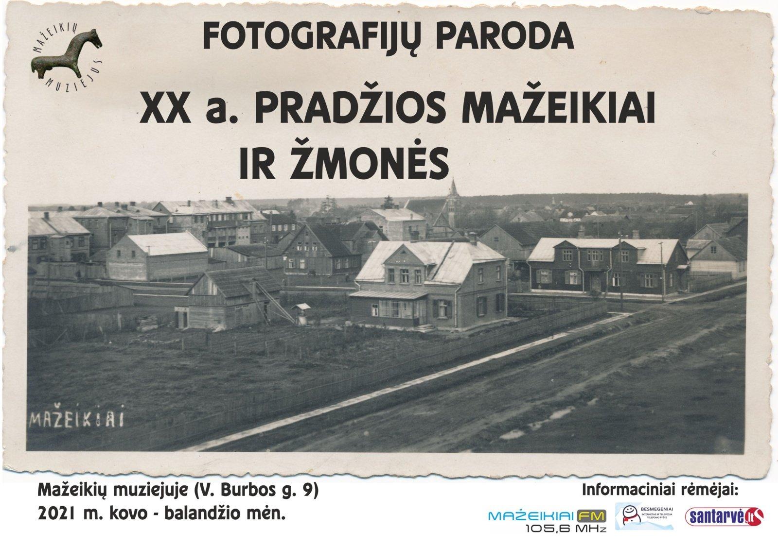 """Fotografijų paroda """"XX a. pradžios Mažeikiai ir žmonės"""""""