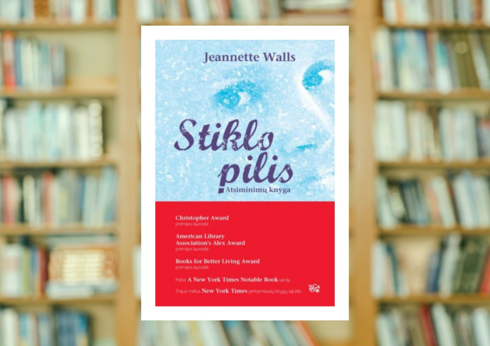 "Jeannette Walls ""Stiklo pilis"""