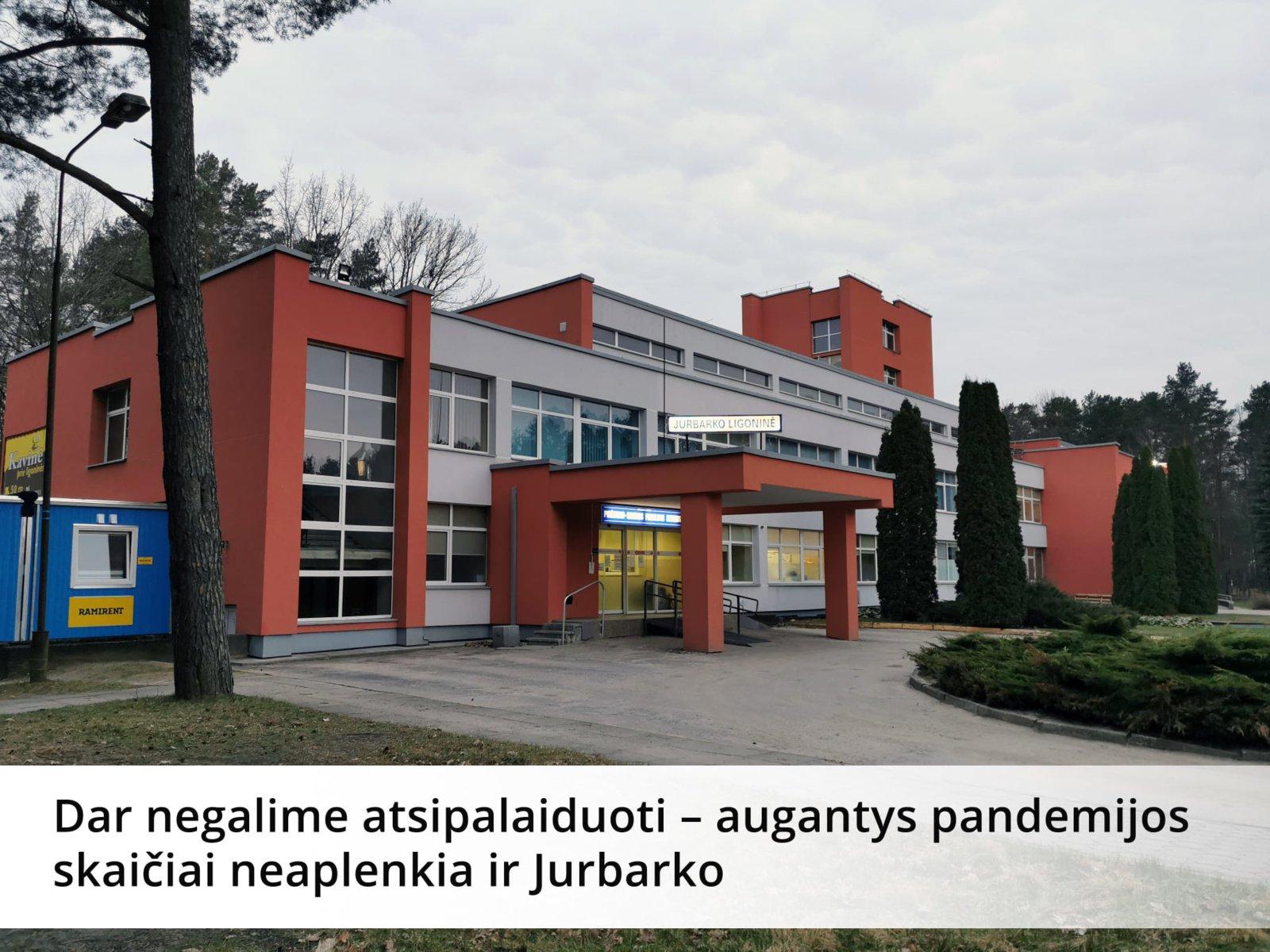 Augantys pandemijos skaičiai neaplenkia ir Jurbarko