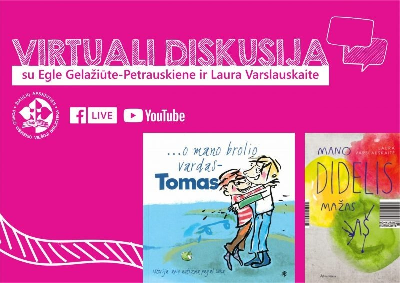 Virtuali diskusija su autorėmis Egle Gelažiūte-Petrauskiene ir Laura Varslauskaite