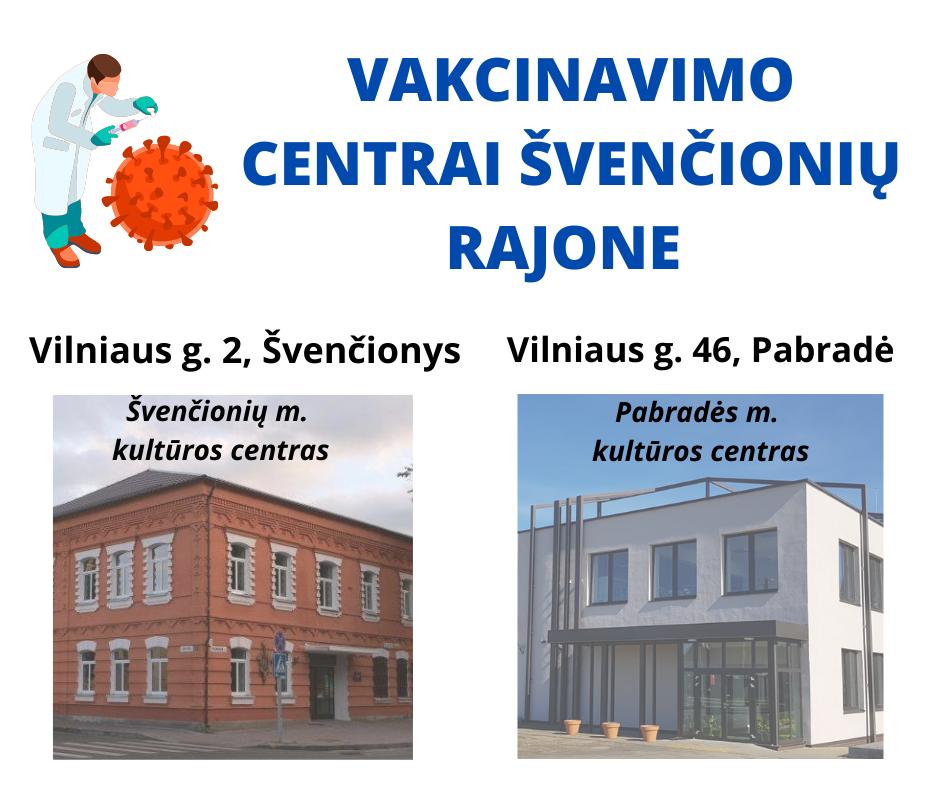 Švenčionių rajone atidaromi du nauji vakcinacijos centrai
