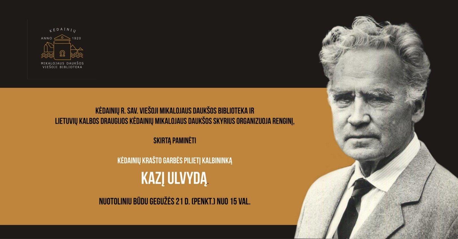 Šį penktadienį – renginys, skirtas Kėdainių krašto garbės piliečiui kalbininkui Kaziui Ulvydui paminėti