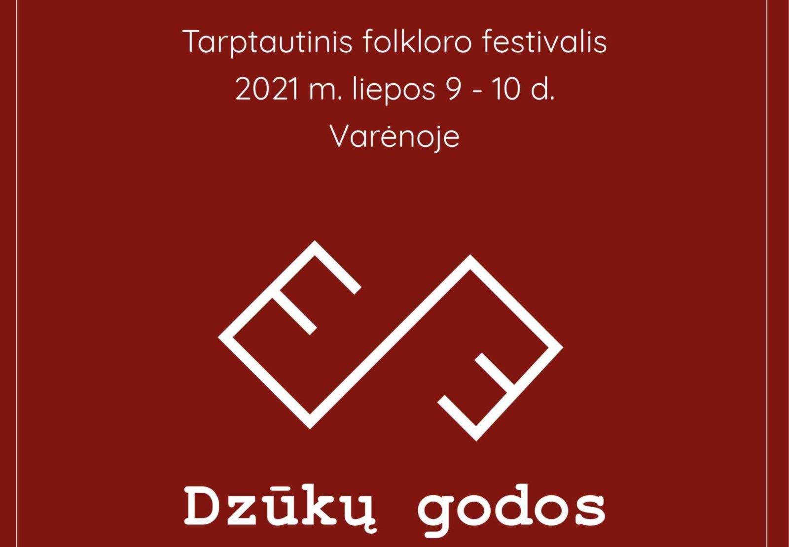 """Varėnoje šurmuliuos tarptautinis folkloro festivalis """"Dzūkų godos"""""""
