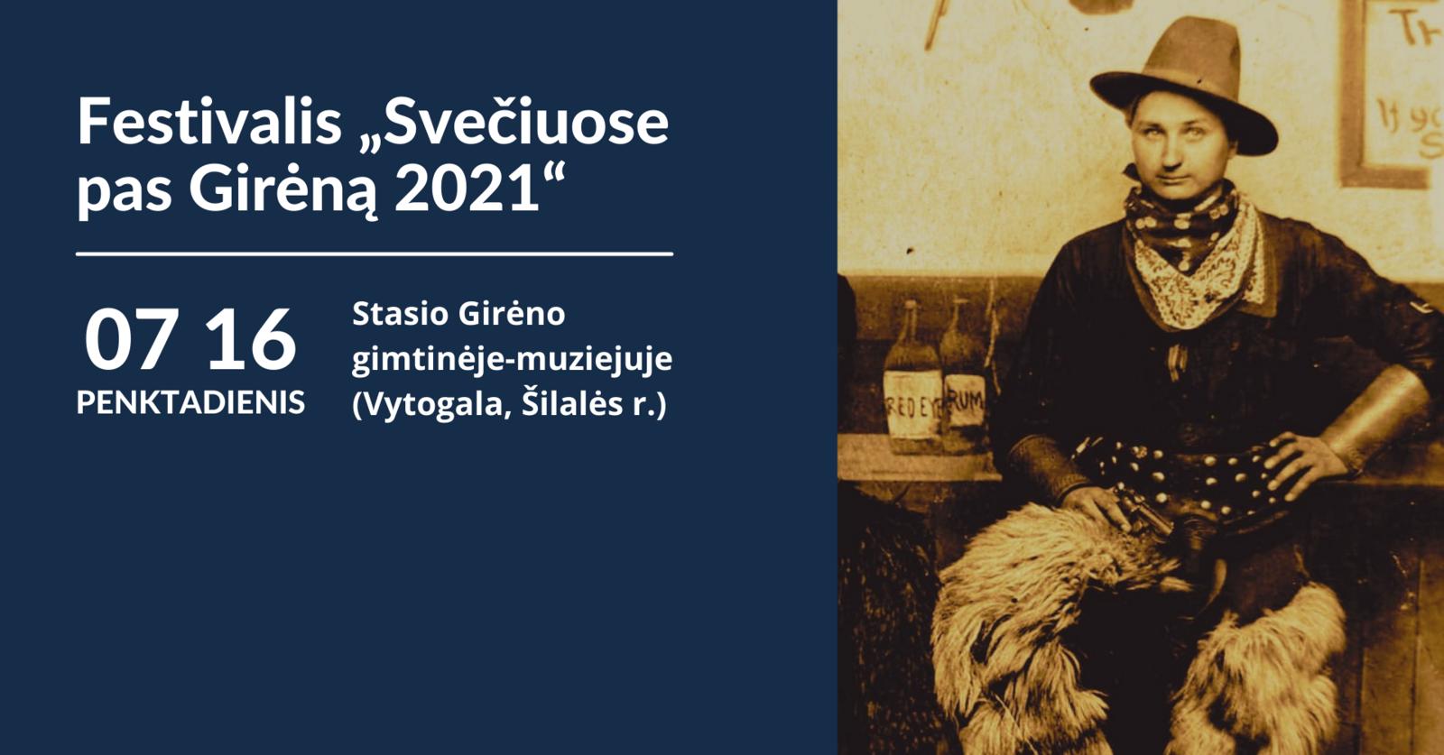 """Festivalis """"Svečiuose pas Girėną 2021"""""""