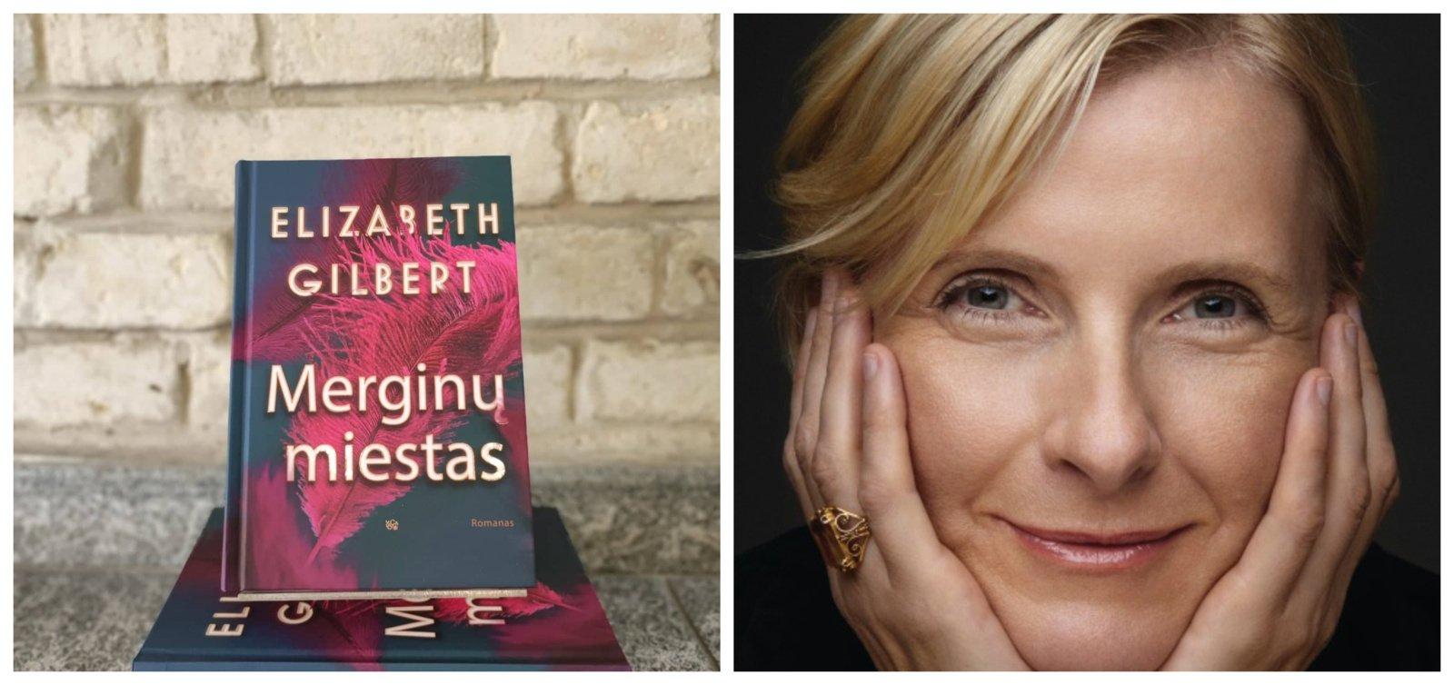 Elizabeth Gilbert: meilės laiškas stiprioms moterims ir Niujorkui