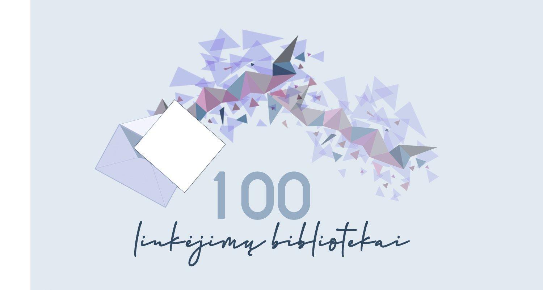 """Akcija-konkursas """"100 linkėjimų bibliotekai"""""""