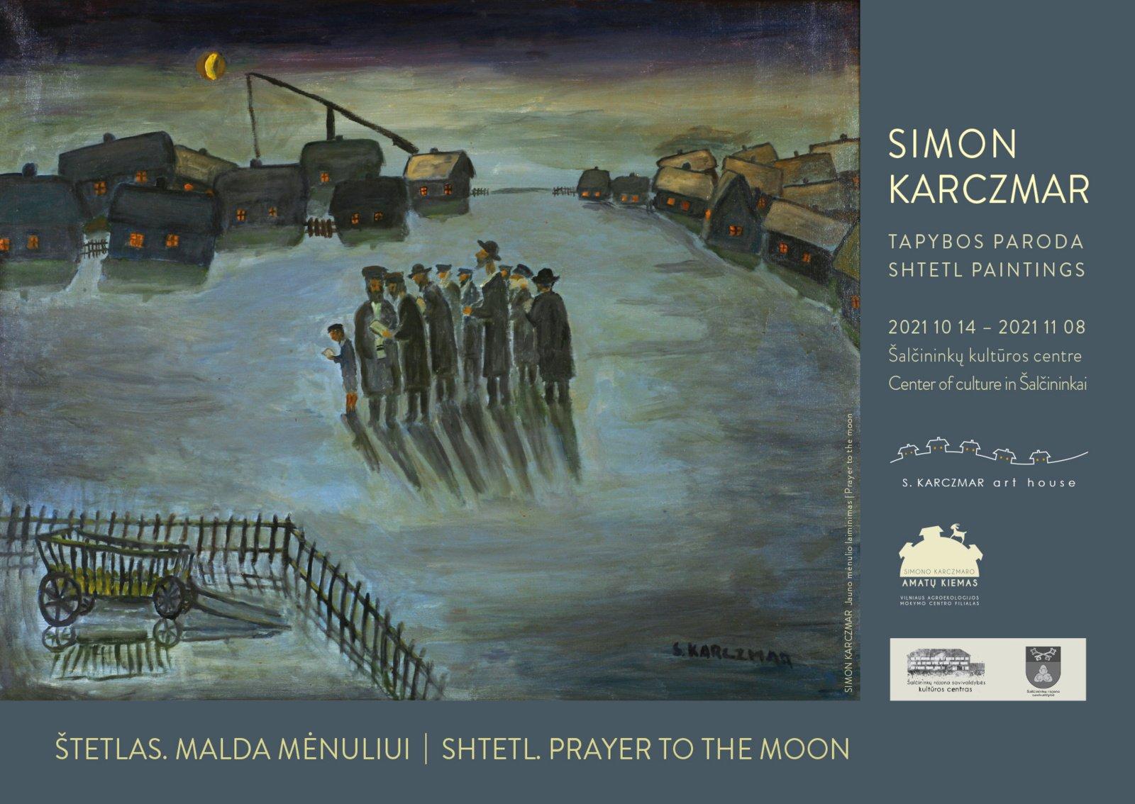 """Simono Karczmaro tapybos darbų paroda """"Štetlas. Malda Mėnuliui"""""""