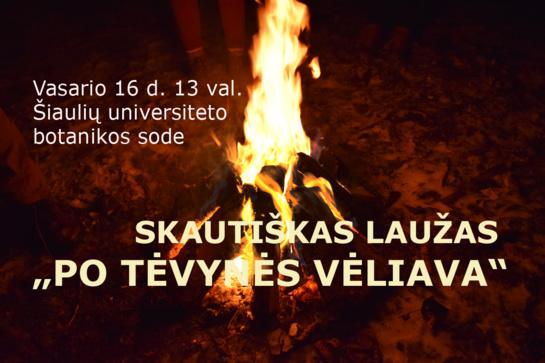 """Vasario 16 d. kviečiame prie skautiško laužo """"Po Tėvynės vėliava"""""""