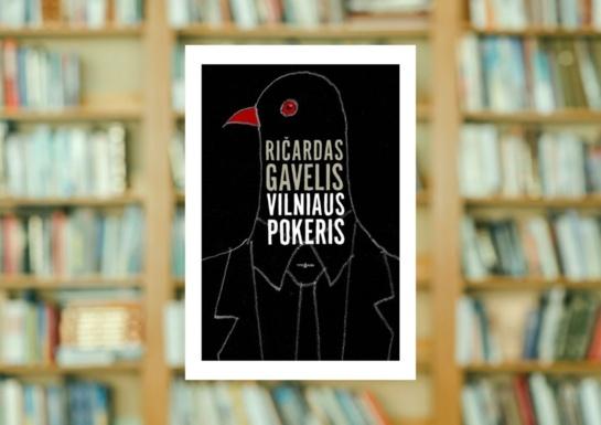 """Ričardo Gavelio """"Vilniaus pokeris"""""""