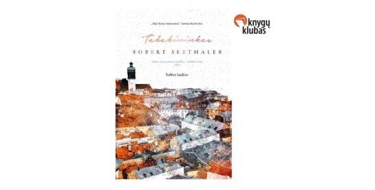 """R. Seethaler knyga """"Tabakininkas"""""""