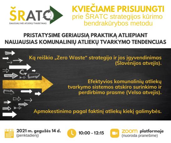 Kviečiame prisijungti ir susipažinti su geriausiomis komunalinių atliekų tvarkymo praktikomis ir prisidėti prie ŠRATC strategijos kūrimo