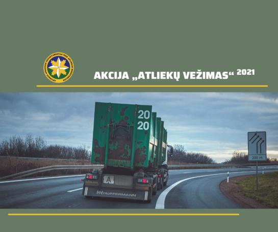 """Akcija """"Atliekų vežimas 2021"""": Druskininkų aplinkosaugininkai patikrino 36 atliekų vežėjus"""