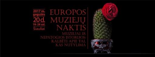 Tarptautinė Europos muziejų naktis Šiauliuose