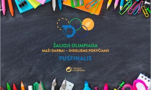 Šiauliuose vyks Žaliosios olimpiados pusfinalis