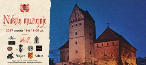 """Į Trakų salos pilį kviečia dvyliktoji """"Naktis muziejuje"""""""