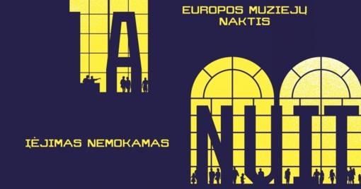 Startuoja muziejų naktis Lietuvoje: kviečia kalbėti apie tai, kas nutylima
