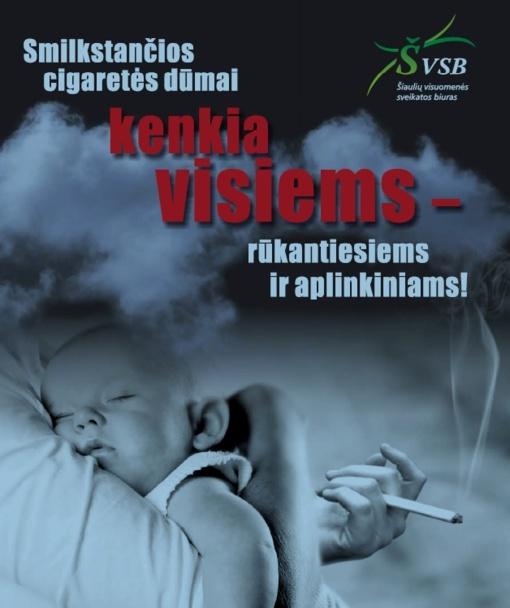 Rūkymas žalingas ne tik rūkančiajam