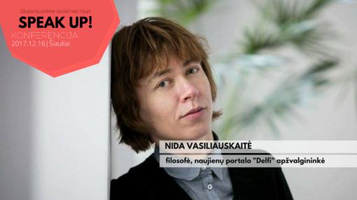Nida Vasiliauskaitė: visuomenė tampa vienokia ar kitokia priklausomai nuo to, ką girdi apie save kalbant