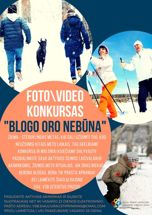 "FOTO/VIDEO KONKURSAS ""BLOGO ORO NEBŪNA"""