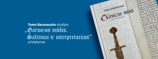 Knygos pristatyme – pokalbiai apie Garuozos mūšį