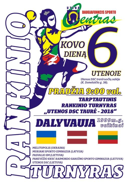 """Tarptautinis rankinio turnyras """"Utenos DSC taurė 2018"""""""