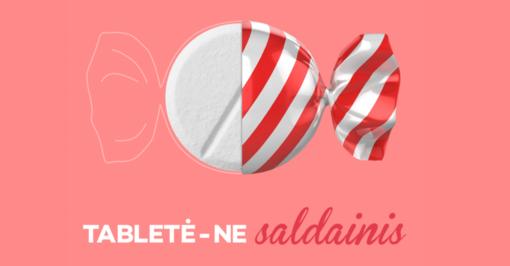 """Farmacininkų organizacijos vieningai perspėja visuomenę """"Tabletė – ne saldainis"""""""