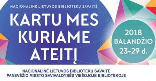 Nacionalinė bibliotekų savaitė: Panevėžio biblioteka kviečia į svečius